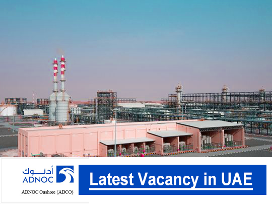 ADNOC Onshore (ADCO) Job Vacancies 2021