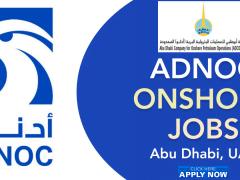 ADNOC Onshore Job Careers 2021 | Government Jobs Dubai
